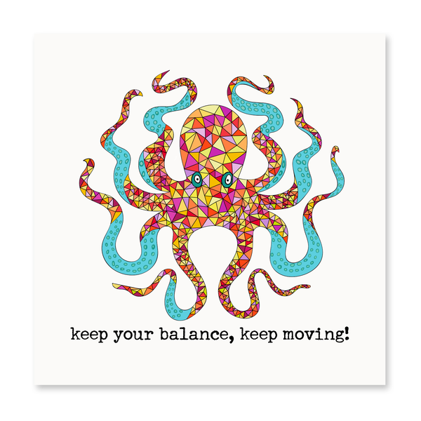 Keep Your Balance, Keep Moving