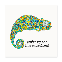 You're One In Chameleon