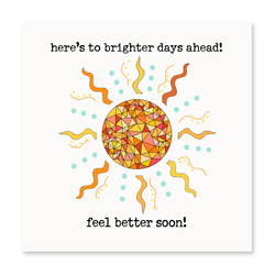 Here's To Brighter Days Ahead!