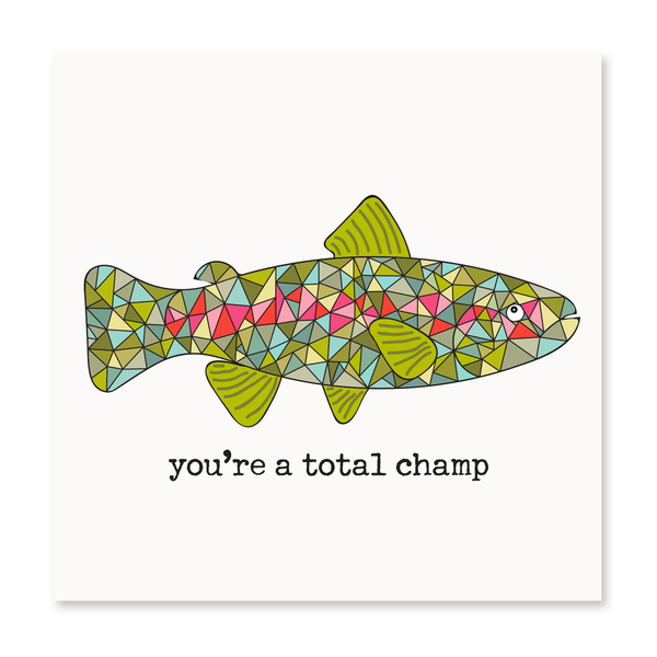 You're a Total Champ