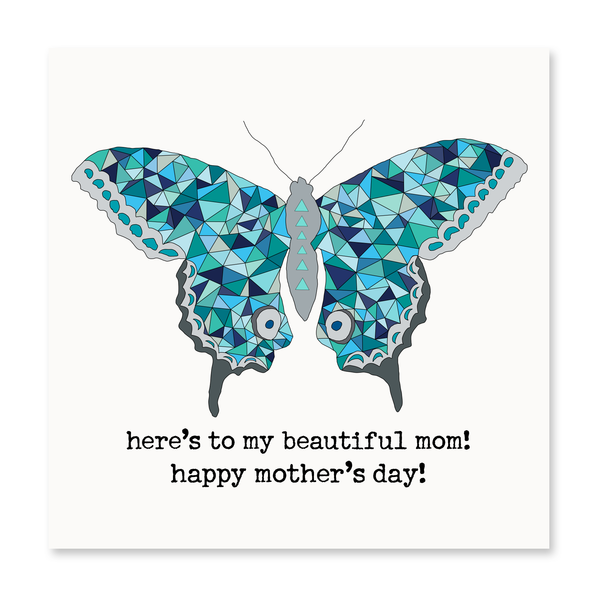 Here's To My Beautiful Mom! Greeting Card