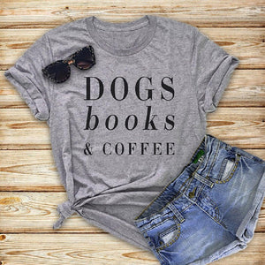 Dogs Book & Coffee Letters Women's tshirt