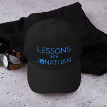 Load image into Gallery viewer, Lessons With Jonathan Dad Hat