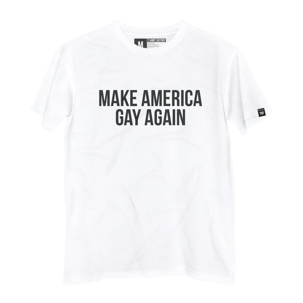Camiseta Make America Gay Again