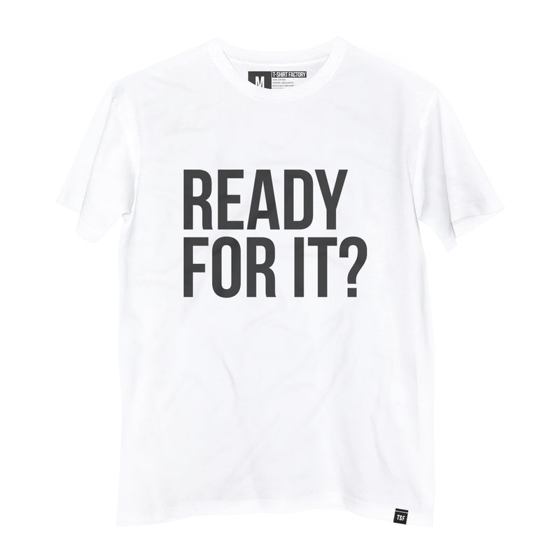 Camiseta Ready For It? (TS) - Camiseta Estampada - Camiseta de Algodão - Camiseta Masculina - Camiseta Feminina - TSF
