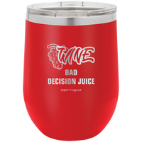 Wine Bad Decision Juice -Wine glass