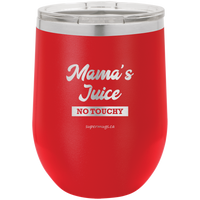 Mama Juice No Touchy - Stemless Wine Glass