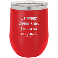 I Solemly Swear That Im Up To No Good - Wine Glass