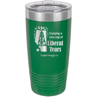 Enjoying A Cup Of Liberal Tears -Tumbler Alberta Edition