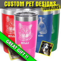 Custom Pet Design - Tumbler