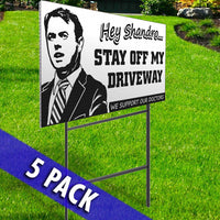 Stay Off My Driveway & Public Health Enemy # 1 Signs- 5 Pack Set
