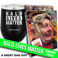 Bald Lives Matter - Wine Glass Combo