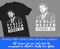 Public Health Enemy # 1 Shirts