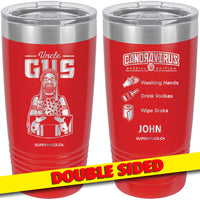 "Uncle Gus Covid ""Wirus""-  Special Edition Tumbler"