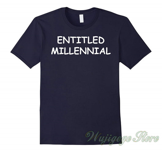 Summer Entitled Millennial Generation Humor Funny Gag t shirt