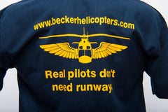 "T-Shirt - Becker Helicopters - ""Real pilots don't need runways"""