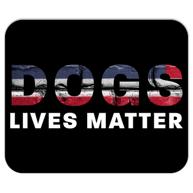 Dogs Lives Matter Mousepads