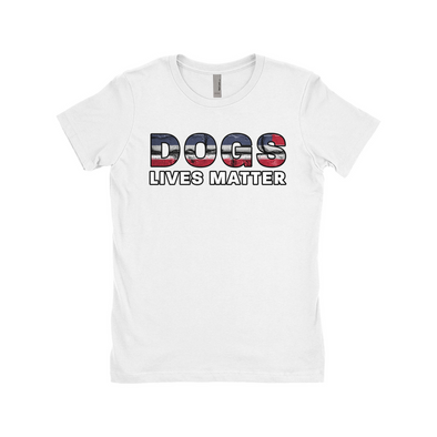 Dogs Lives Matter Ladie's Boyfriend Tee