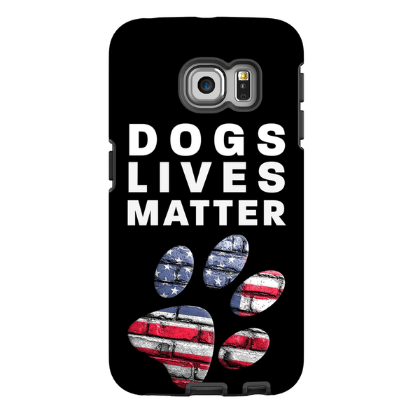 Dogs Lives Matter Phone Cases