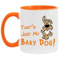 That's Just My Baby Dog Mug