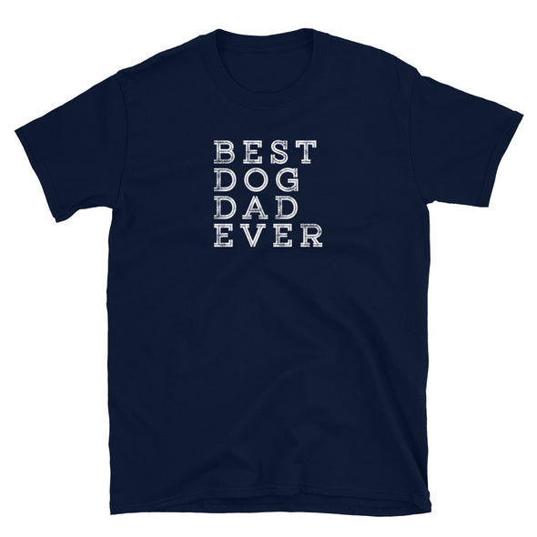 Short-Sleeve Best Dog Dad Ever