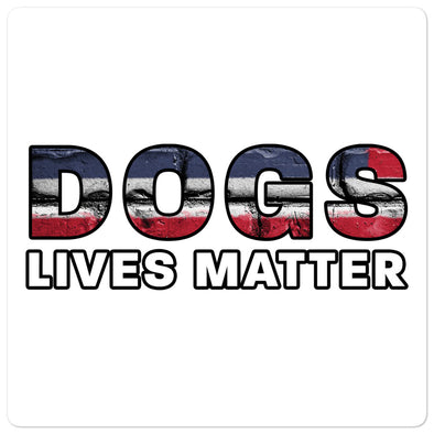 Dogs Lives Matter Sticker
