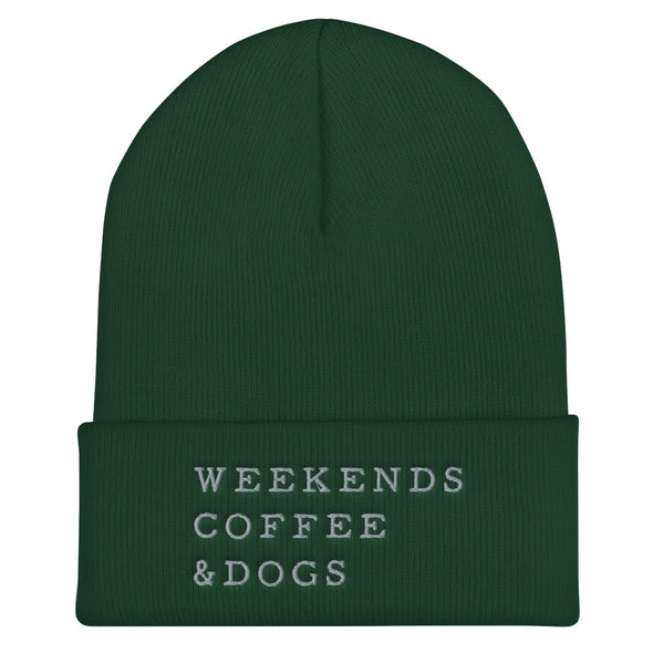 Weekends, Coffee, Dogs Cuffed Beanie