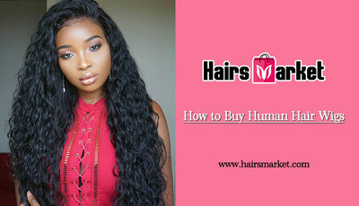 How to Buy Human Hair Wigs