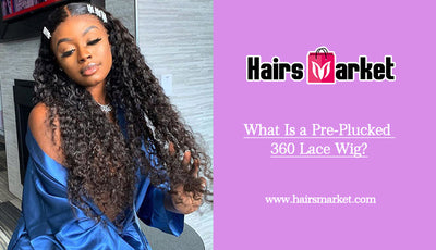 What Is a Pre-Plucked 360 Lace Wig?