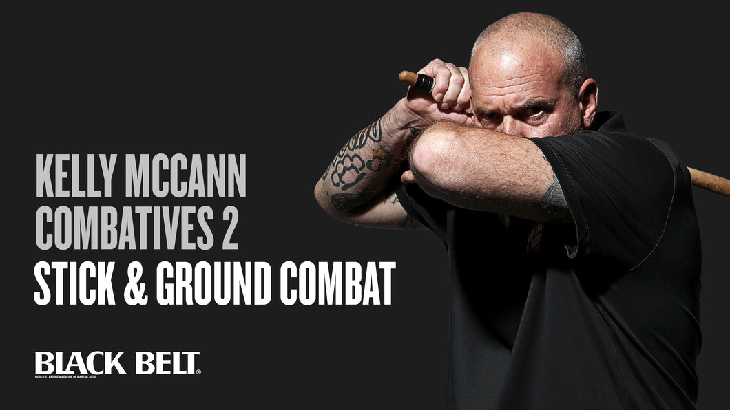 Kelly McCann's Combatives 2: Stick & Ground Combat
