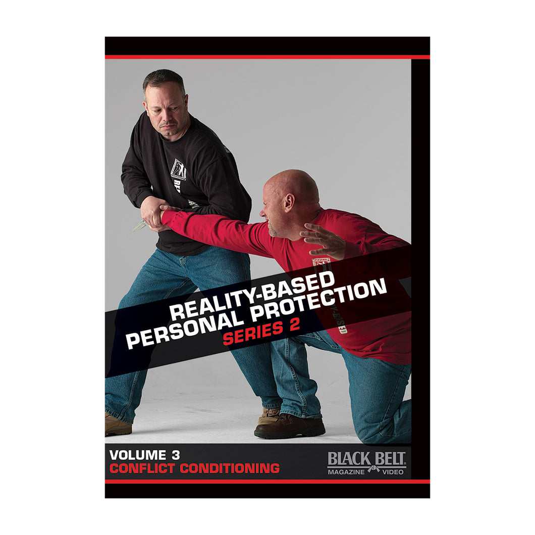 Reality-Based Personal Protection Series 2 – Volume 3: Conflict Conditioning