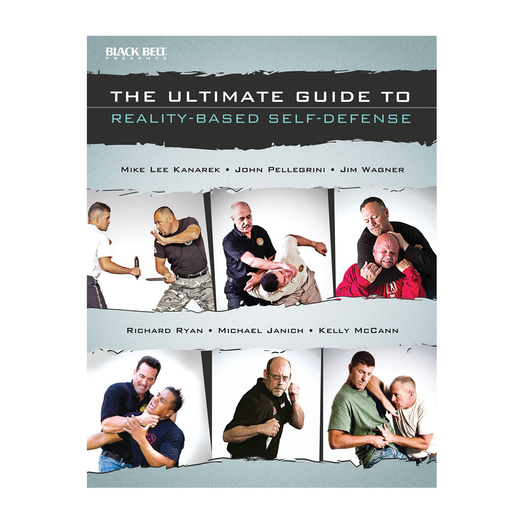 The Ultimate Guide to Reality Based Self Defense