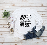911 Life in the Hot Seat - Dispatchers Bella+Canvas Long Sleeve T Shirt - Pooky Noodles
