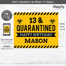 Load image into Gallery viewer, Quarantine Party Sign Poster EDITABLE Quaranteen Birthday 8x10, 11x14 File