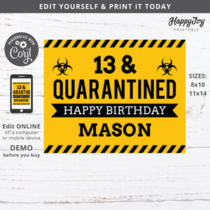 Quarantine Party Sign Poster EDITABLE Quaranteen Birthday 8x10, 11x14 File
