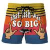 That Fish Was So Big - Custom Swim Trunks