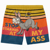 Stop Staring At My A D - Custom Swim Trunks