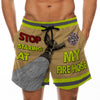 Stop Staring At My Fire Hose - Custom Swim Trunks