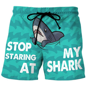 Stop Staring At My Shark - Custom Swim Trunks
