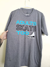 Load image into Gallery viewer, Adults Skate Too Unisex Tee - Grey