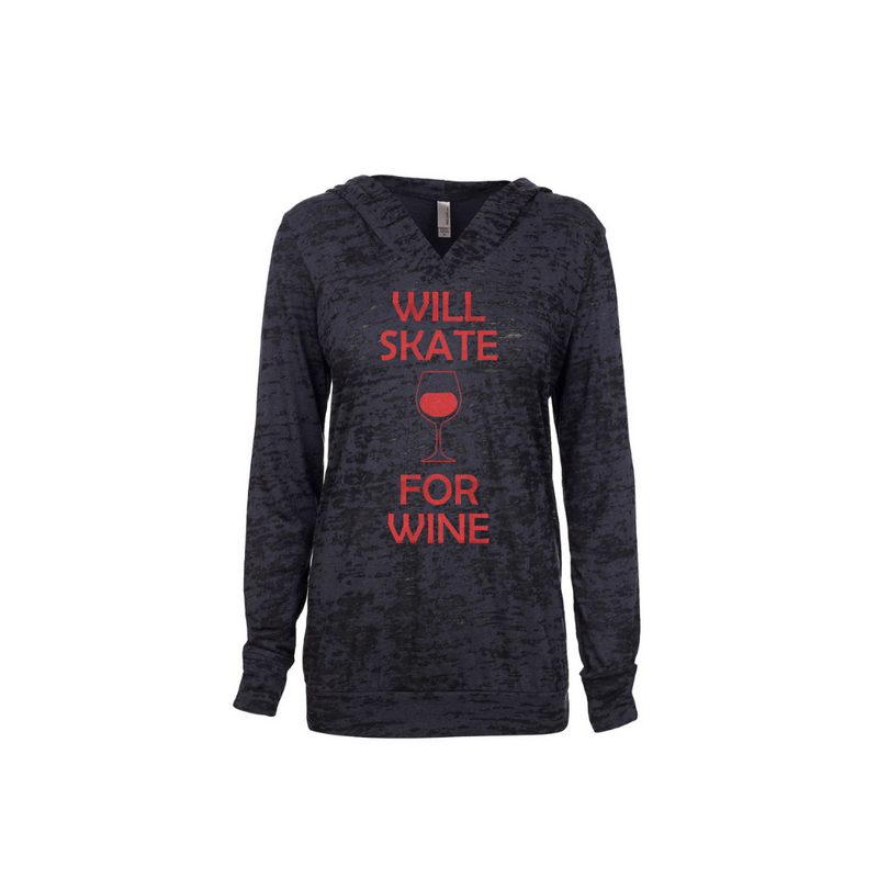 Will Skate For Wine Women's Burnout Hoodie
