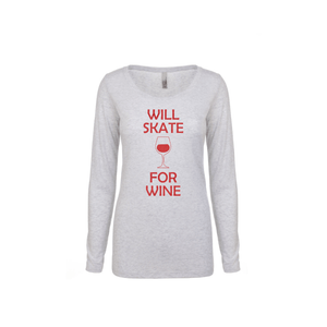 Will Skate For Wine Women's Long Sleeve Shirt