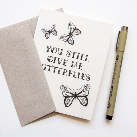 You Still Give Me Butterflies - card