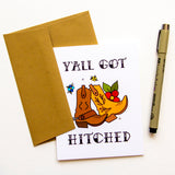Y'all Got Hitched - Wedding/Marriage Card
