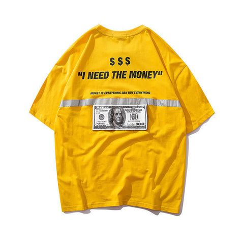 NEED MONEY T-SHIRT REFLECTIVE