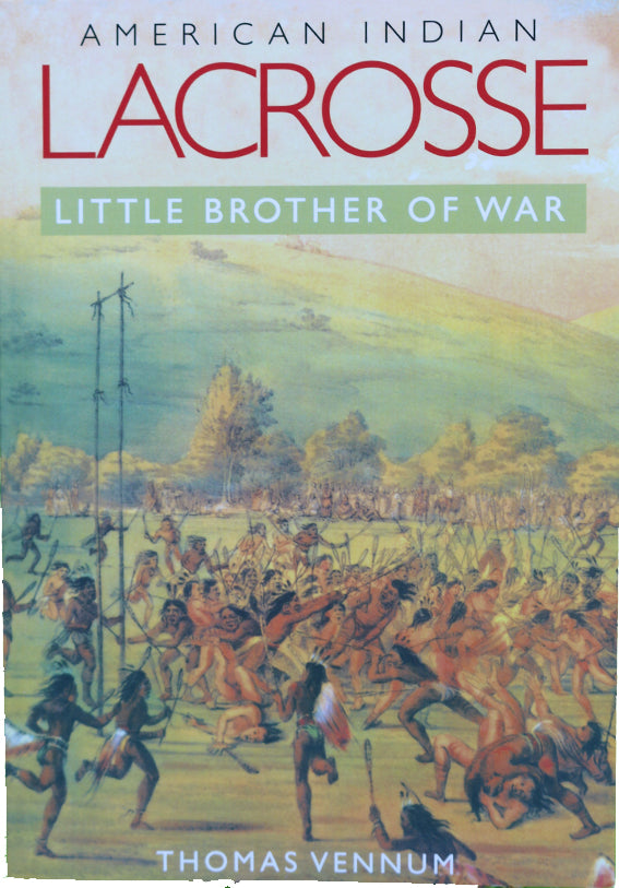 Book - Lacrosse American Indian Little Brother of War