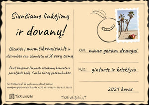 A gift voucher for your loved one for the amount you choose.