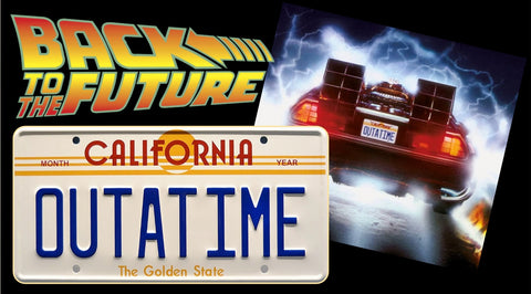 "Back To The Future<br> ""OUTATIME"" </br> Collectible License Plate"