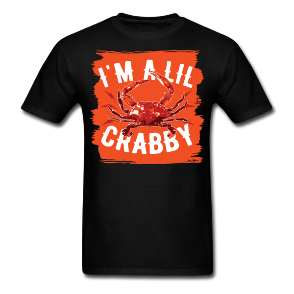 I'm A Lil Crabby T-Shirt-iDesign Co