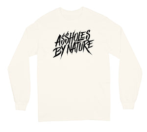 "Assholes By Nature Black Logo ""Cream"" Long Sleeve"